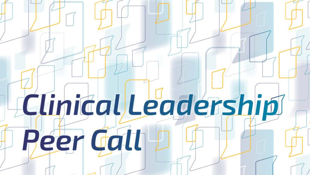 Clinical Leadership Peer Call 3
